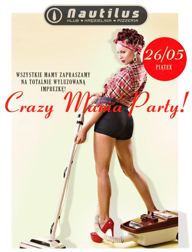 NAUTILIUS-Crazy-Mama-Party